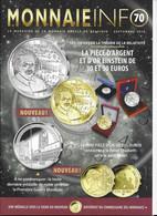 Le Magazine De La Monnaie Royale De Belgique  Nos 70 Septembre 2016 - French
