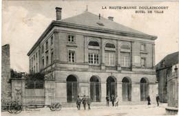 Doulaincourt Haute Marne L'Hôtel De Ville - Doulaincourt