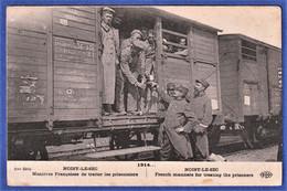 CPA 93 NOISY LE SEC - Manières Françaises De Traiter Les Prisonniers 1914 - Noisy Le Sec