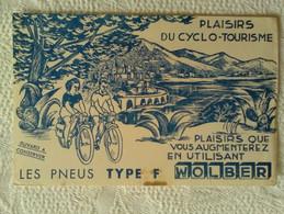 Buvard PUB Pneus Type F Wolber Plaisirs Du Cyclo-tourisme VELO ILLUSTRATEUR Menton Côte D'Azur 06 - Bikes & Mopeds