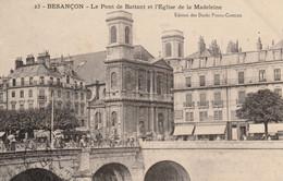 """BESANCON (Doubs) - Editeur RARE, """"Docks Franc-Comtois, N° 23"""". Le Pont Battant Et L'église De La Madeleine. Bon état. - Besancon"""
