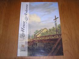DE LA MEUSE A L ARDENNE N° 31 2000 Régionalisme Village Han Sur Lesse Grottes Marchois Eglise Saint Hubert Baillonville - Bélgica
