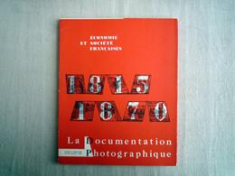 La Documentation Photographique Economie Sociétè Française 1815-1870 . Bi Mensuel 1964. - History