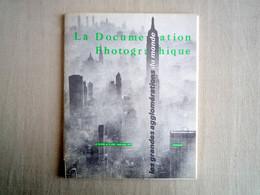 La Documentation Photographique Les Grandes Agglomérations Du Monde.Bi-mensuel 1971. - History