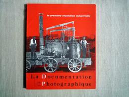 La Documentation Photographique La Première Révolution Industrielle Bimensuel 1969 Ostier. - History