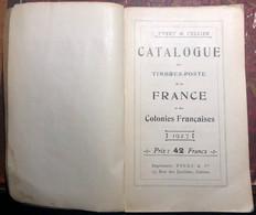 RARE - Catalogue Yvert & Tellier 1927 - Une Mine D'informations - France Et Colonies - Frankrijk
