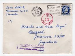 1959. CANADA,VANCOUVER TO SERBIA,BELGRADE,POSTAGE DUE IN YUGOSLAVIA - Cartas