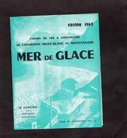 MER DE GLACE - Chemin De Fer à Crémaillère De CHAMONIX MONT BLANC Au MONTENVERS - Saison 1963 - Europa