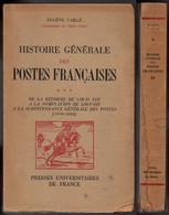 HISTOIRE GENERALE DES POSTES / PAR EUGENE VAILLE / DE 1630 A 1668 / VOIR DETAILS (ref 8190) - Filatelia E Storia Postale