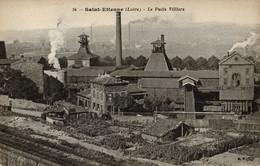 Mines, Mine : Saint-Etienne - (42) Loire - Le Puits Villiers - Saint Etienne