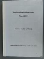 Les Trois Bombardements De Malmedy - War 1939-45