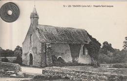 44 -Très Belle Carte Postale Ancienne De Les TOUCHES  Chapelle Saint Jacques - Other Municipalities