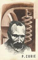 Pierre Curie Art Card Physicien Radioactivité Radium Né à Paris Rue Cuvier - Salute
