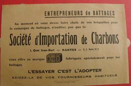 Publicité Société D'importation De Charbons à Nantes. Battages. Vers 1930 - Publicidad