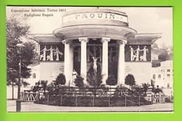 TORINO : Padiglione Paquin . Esposizione 1911. TBE . 2 Scans. Edition ? - Exhibitions