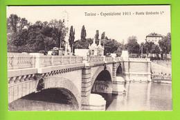 TORINO : Ponte Umberto 1. Esposizione 1911. TBE . 2 Scans. Edition Campassi E Diena - Exhibitions