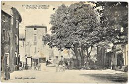 E7 Gard 30 Saint JEAN DE VALERISCLE La Place De La Fontaine 1906 - Ohne Zuordnung
