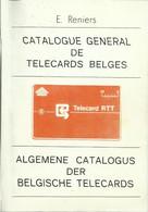 CATALOGUE GENERAL DE TELECARDS BELGES - ALGEMENE CATALOGUS DER BELGISCHE TELECARDS - Books & CDs
