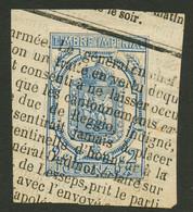 TIMBRES Pour JOURNEAUX : 2c Bleu (n°2) Obl. TYPO Sur Fragment. Cote 350€. TB. - Journaux