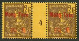 MONG-TSEU : Paire 2F (n°31) Avec MILLESIME 4 Neuf (1 Ex. ** Et 1 Ex. *). Trés Rare. Tirage = 94. Cote DALLAY = 1000€. Su - Non Classés