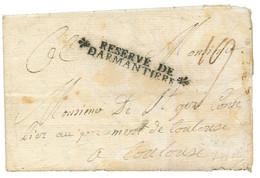 """1759 Marque Trés Rare RESERVE DE DARMANTIERE Sur Lettre Avec Texte Daté """"CAMP De VASEL"""" Pour TOULOUSE. Superbe PIECE D'  - Army Postmarks (before 1900)"""