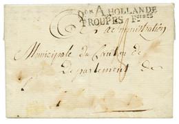 """An 8 Don A HOLLANDE TROUPES Foises Noir Sur Lettre Daté """"BERG-OP'ZOOM"""" . Verso, Grand Cachet Bleu ETAT MAJOR DIVISION NA - Army Postmarks (before 1900)"""