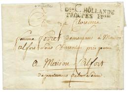 """An 9 Don C HOLLANDE TROUPES Foises En Noir Sur Lettre Avec Texte Daté """"FLESSINGUE"""" + Superbe Vignette Iollustrée ARMEE D - Army Postmarks (before 1900)"""
