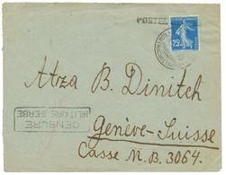 1918 25c Semeuse Obl. POSTES SERBE + CENSURE MILITAIRE SERBE Sur Env. De CORFOU Pour GENEVE. TTB. - Army Postmarks (before 1900)