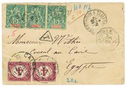 MADAGASCAR : 1901 5c (x3) Obl. TAMATAVE Sur Env. Pour L' EGYPTE Taxée Avec Timbres-Taxes EGYPTIEN 4m (x2) Pd Obl. CAIRO. - Non Classés