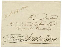 """1831 Marque De Franchise LE GOUVERNEUR DE LA MARTINIQUE (JAMET N°9) Sur Enveloppe Avec Texte Daté """"FORT ROYAL"""" Pour ST P - Non Classés"""