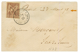 """Marque Manuscrite TRINITE"" : 1878 CG SAGE 20c Obl. Plume + MARTINIQUE GROS-MORNE + Marque Manuscrite ""TRINITE 23 Mars 7 - Non Classés"