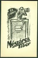 EXLIBRIS Ungarn Hongrie Für Tibor Meszaros Motiv: Fotograf Kamera Photographer Fotografica Ex Libris - Ex-libris