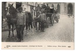 CPA Militaria - 1914... Armée Indio-Anglaise. Attelage De Guerre - ELD 11eme Série - Guerra 1914-18