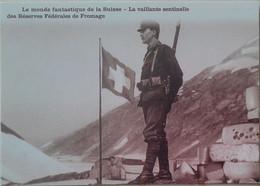 Suisse Militaire Sentinelle Des Réserves Fédérales De Fromage - Altri