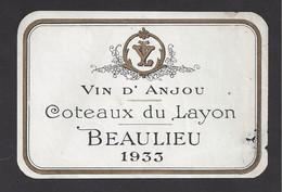 Etiquette De Vin  -  Coteaux Du Layon Beaulieu  -  1933 - Sin Clasificación