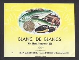 Etiquette De Vin  Blanc De Blancs  -   Thème Fruits De Mer  -  F. Amanieux  à  Pessac Sur Dordogne  (33) - Sin Clasificación