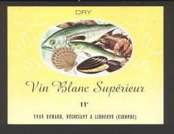 Etiquette De Vin  Blanc Supérieur    -    Thème  Fruits De Mer  -  Yvan Duhard  à  Libourne  (33) - Sin Clasificación