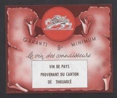 Etiquette De Vin De Pays Provenant Du Canton De Thouarcé  (49) - Sin Clasificación