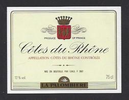 Etiquette De Vin Côtes Du Rhône  -  La Palombière  -  Thème Porteurs De Grappe - Sin Clasificación