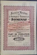 SOMINAF Soc. Miniere De L Áfrique Centrale 1934 Oprichter - Mineral