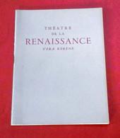 Programme Théâtre Renaissance 1956 La Reine Et Les Insurgés Ugo Betti Edwige Feuillere Michel Piccoli Michel Vitold - Programas