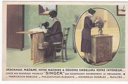 Let288 Publicité Singer Machine Et Meuble  DESORMAIS MADAME VOTRE MACHINE A COUDRE EMBELLIRA VOTRE INTERIEUR - Werbepostkarten