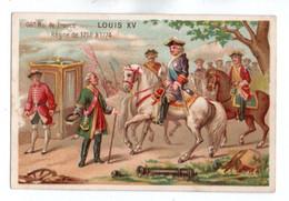 (Chromos) Histoire De France 066, 66e Roi De France Louis XV Régne De 1715 à 1774 - Andere