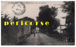 33  Pondaurat  Entrée Du Village Route De Savignac - Altri Comuni