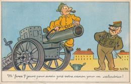 """Illustration - ROB-VEL : Humour Militaire - """"M'ferez 7 Jours Pour Avoir Pris Votre Canon Pour Un Calendrier"""" (BP) - Unclassified"""