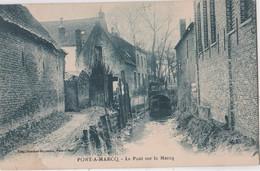 CPA Pont à Marcq (59) Le Pont Sur La Marcq   Voyagée 1946   Ed Bouchez     RARE - Other Municipalities