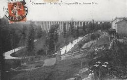 52 - Hte Haute Marne - CHAUMONT - Le Viaduc - Longueur 654 M Hauteur 54 M - - Chaumont