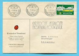 Brief Trogen 1954 - Eröffnung Kinderdorf Pestalozzi - Covers & Documents