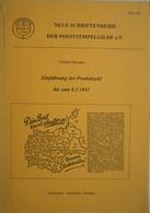 Buch POSTSTEMPELGILDE EV Einführung Der Postleitzahl Bis Zum 8.05.1945 Feldpost Brief Stempel Cachet Poste Post - Sin Clasificación