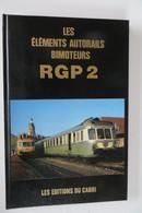LES ELEMENTS AUTORAILS BIMOTEURS RGP2 - Ferrovie